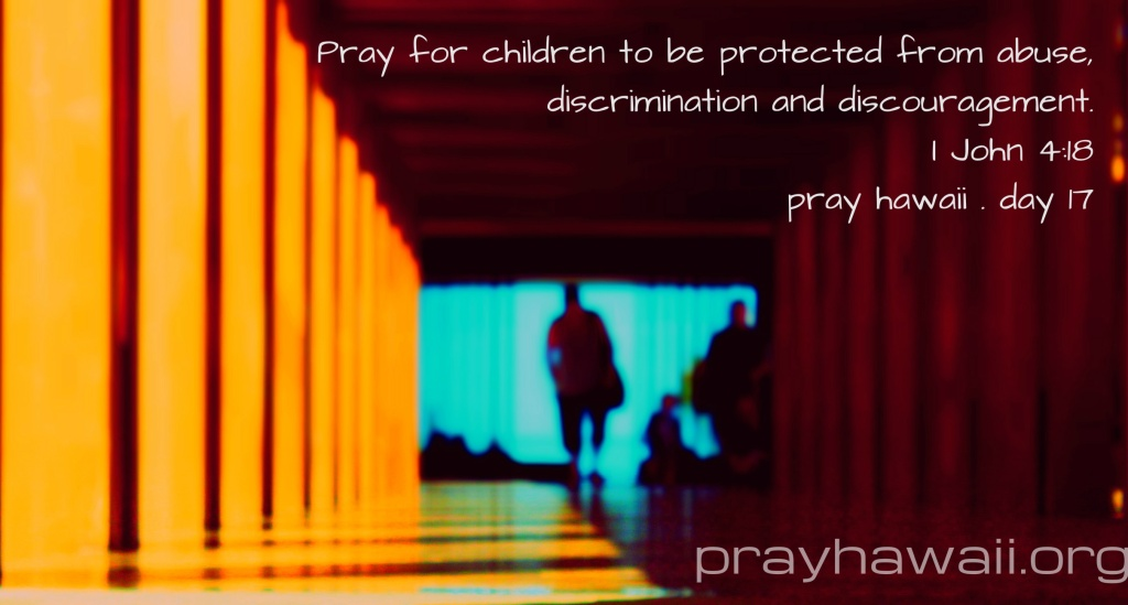 Pray Hawaii Day 17