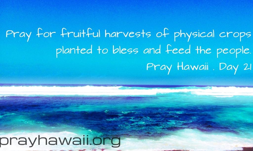 Pray Hawaii Day 21