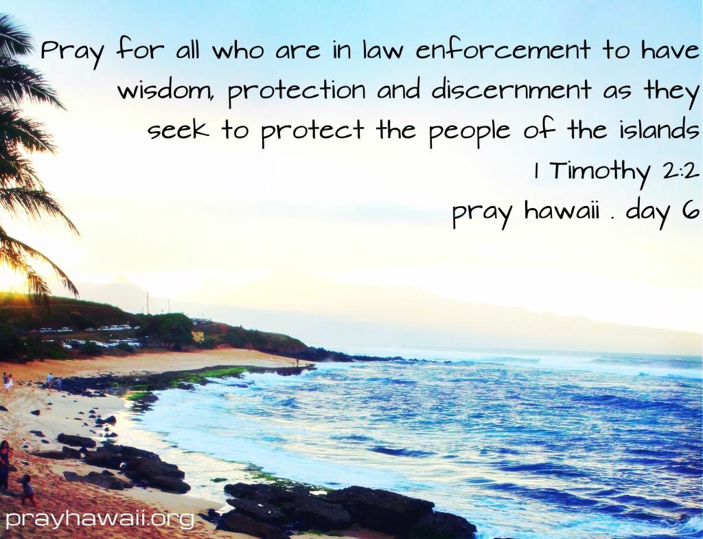 Pray Hawaii Day 6