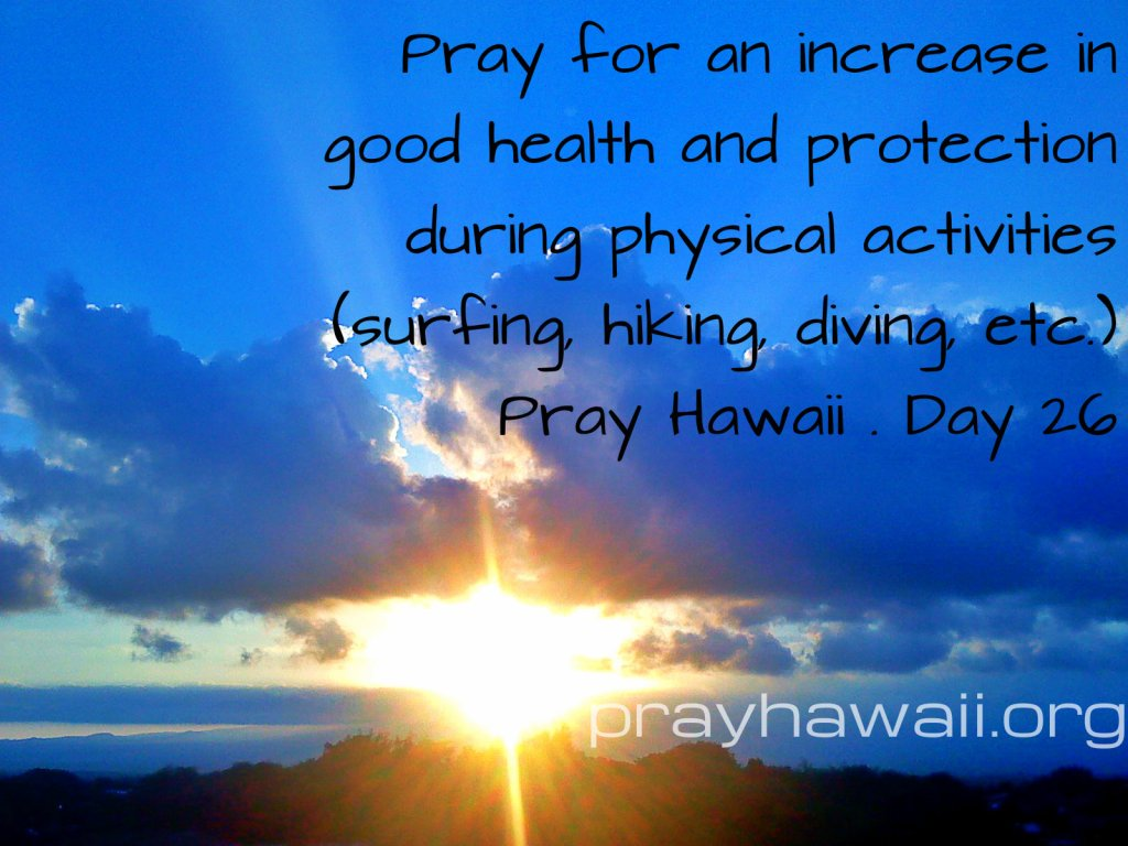 Pray Hawaii Day 26
