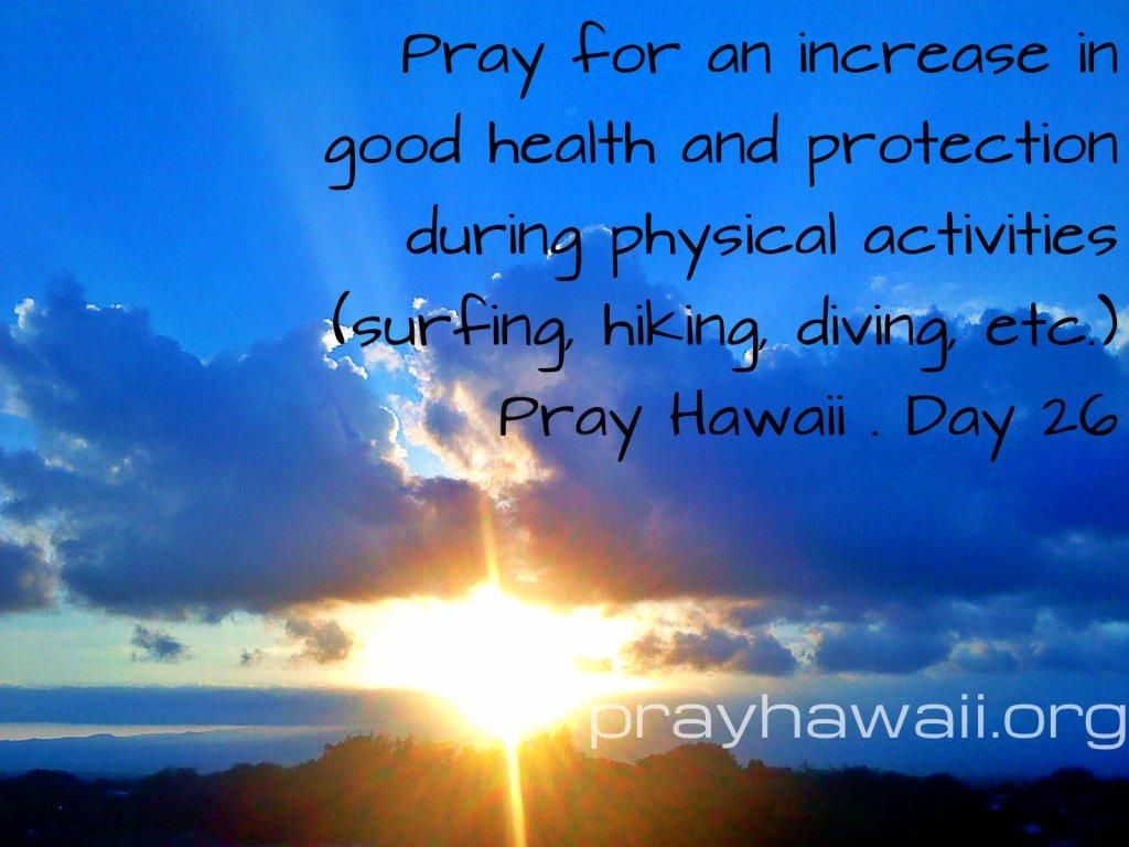 Pray Hawaii Day 26