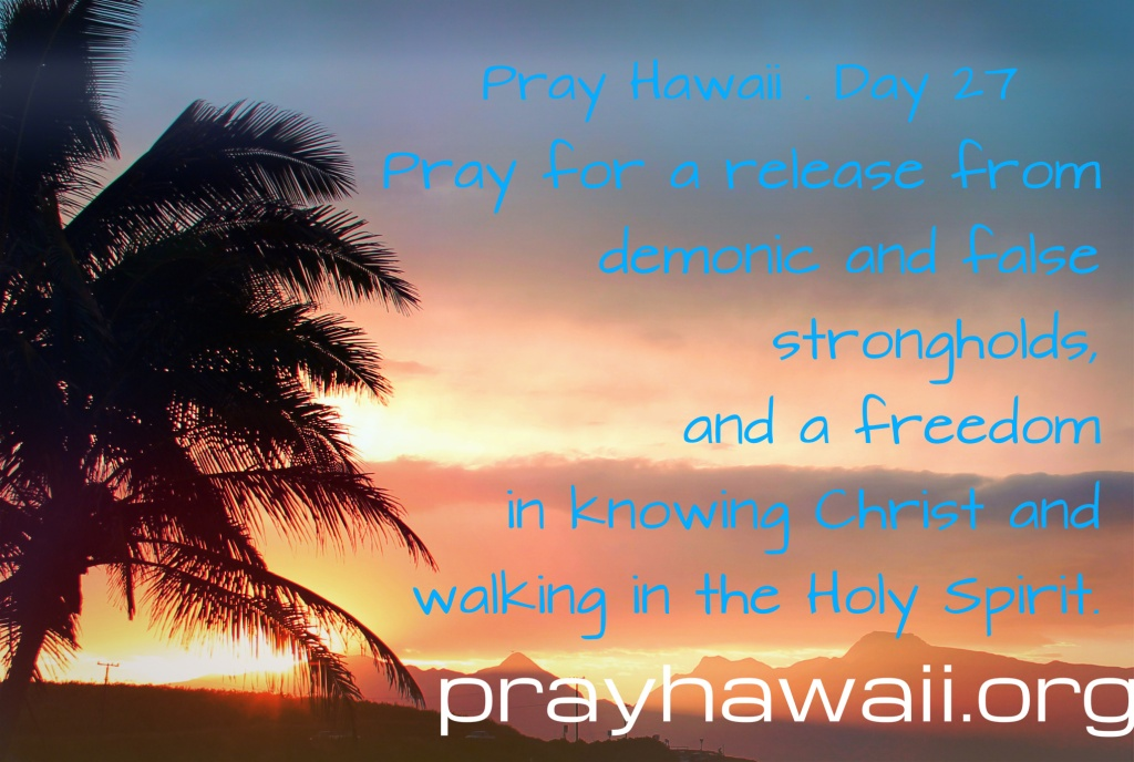 Pray Hawaii Day 27
