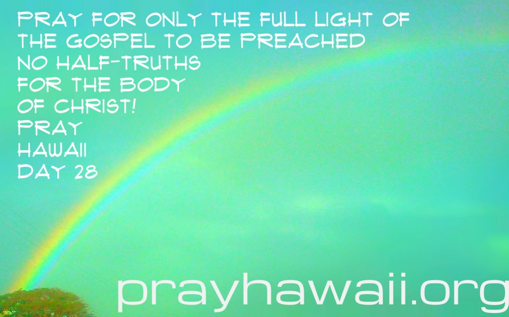 Pray Hawaii Day 28