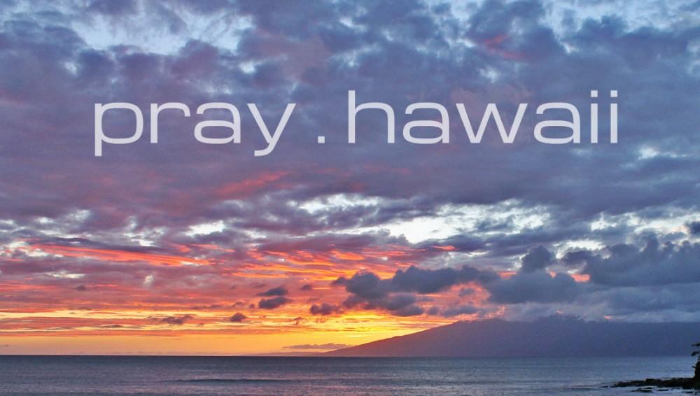 Pray-Hawaii