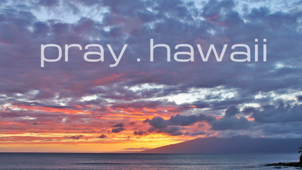 Pray-Hawaii