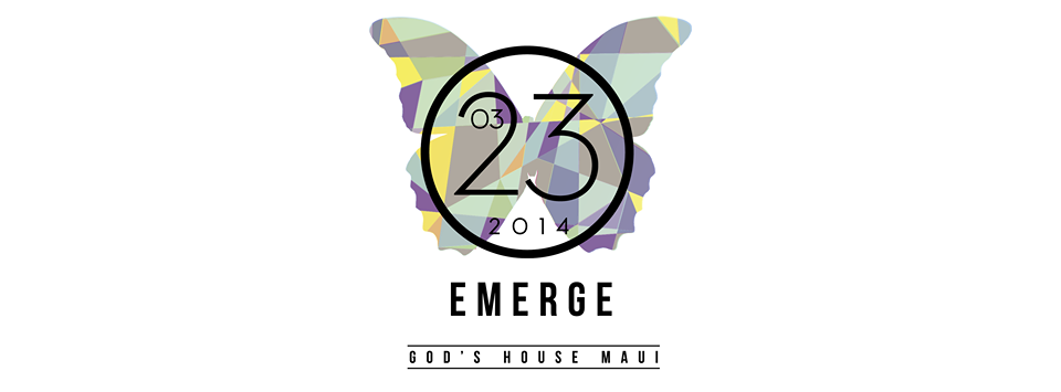 God's House Maui Emerge