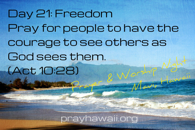 Pray-Hawaii-Nick Vujicic-Day 21