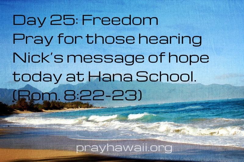 Pray-Hawaii-Nick Vujicic-Day 25