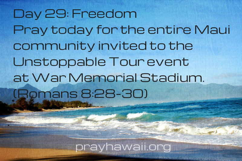 Pray-Hawaii-Nick Vujicic-Day 29
