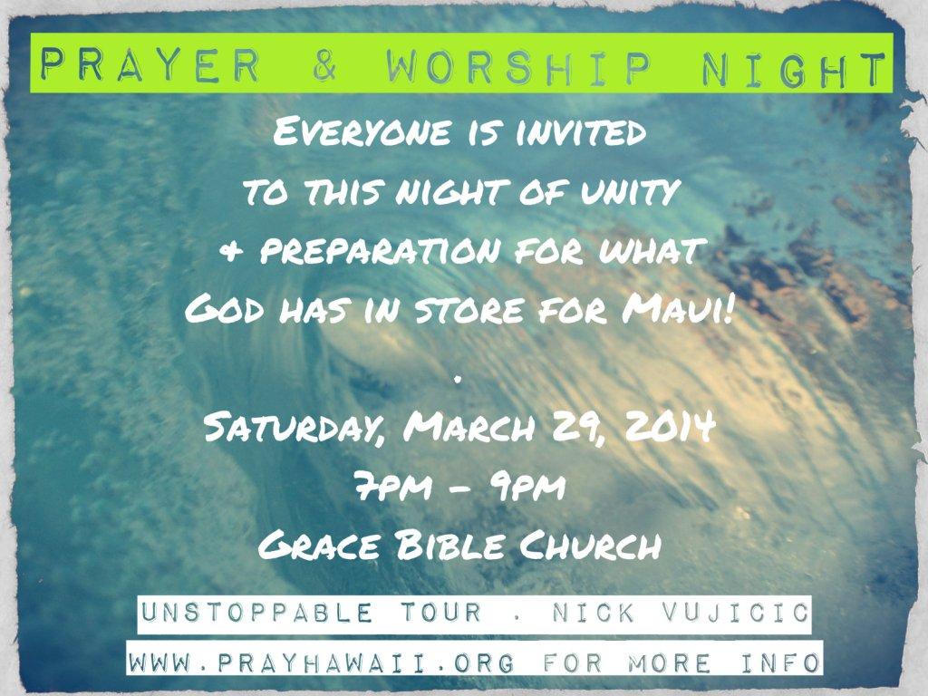 Pray Hawaii Nick Vujicic Worship Night