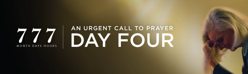 777 Urgent Call to Prayer DAY FOUR Anne Graham Lotz