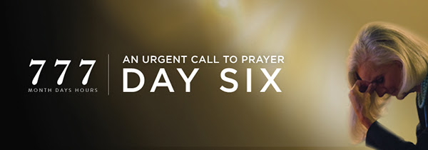 777 Urgent Call to Prayer DAY SIX Anne Graham Lotz