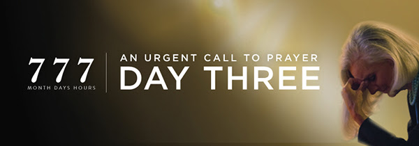 777 Urgent Call to Prayer DAY THREE